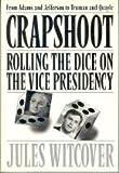 Crapshoot, Jules Witcover, 0517584808