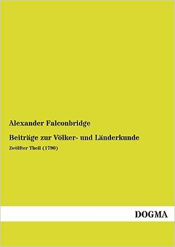 Beitraege zur Voelker und Laenderkunde: Zwoelfter Theil (1790)