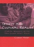 Secrecy and Cultural Reality : Utopian Ideologies of the New Guinea Men's House, Herdt, Gilbert, 047209761X