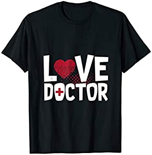 Best Gift Love Doctor  For Men or Women Doctor tee Need Funny TShirt / S - 5Xl