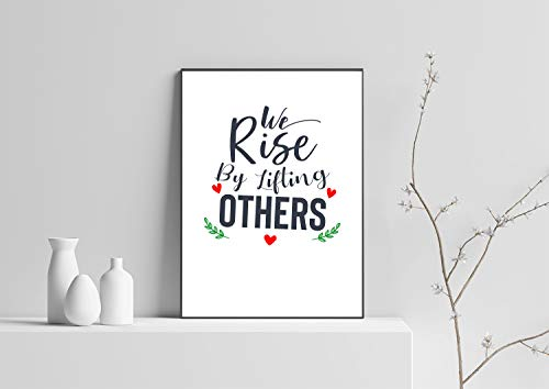 We Rise by Lifting Others Quote Digital Download Art Printable Inspirational Quote Wall Art Printable Quote Printable Uplifting Quote