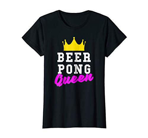 Womens Beer Pong Queen Party College Student Tee Shirt Outfit ()
