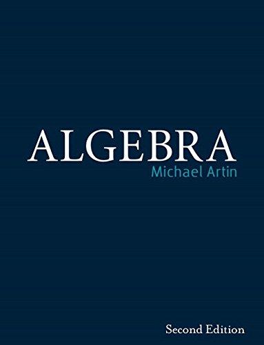 Algebra (Classic Version) (2nd Edition) (Pearson Modern Classics for Advanced Mathematics Series)