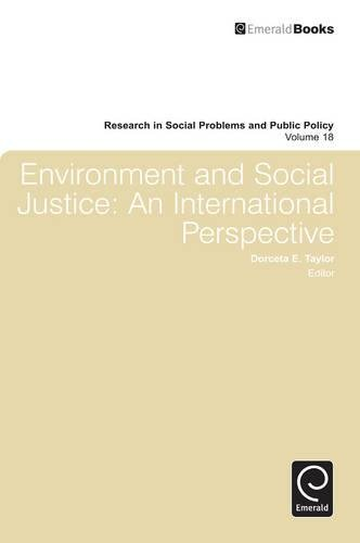 Environment and Social Justice: An International Perspective (Research in Social Problems and Public Policy)