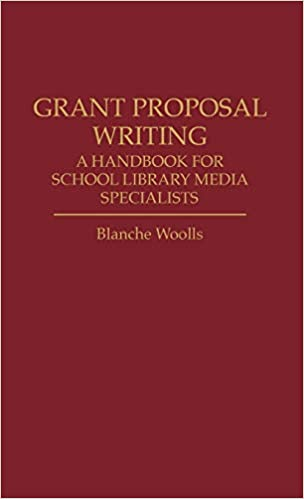 Buy Grant Proposal Writing: A Handbook for School Library