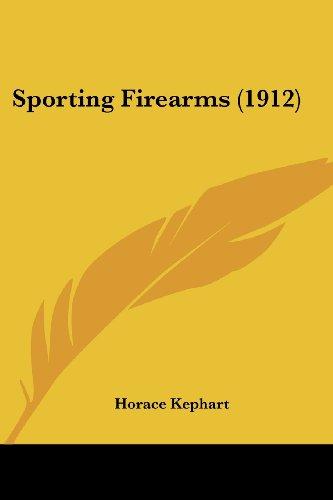 (Sporting Firearms (1912))