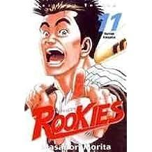 ROOKIES T11