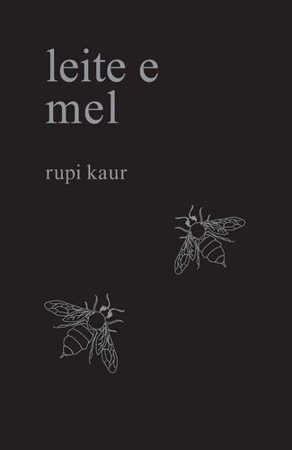 Leite e Mel (Portuguese Edition)
