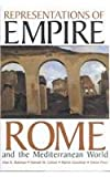 Representations of Empire : Rome and the Mediterranean World, , 0197262767