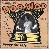 DOO WOP, Vol. 3: Honey for Sale ()
