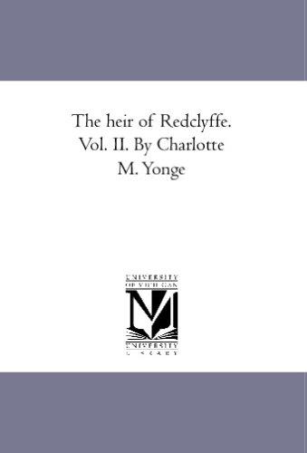 PDF] The Heir Of Redclyffe  Vol  Ii  By Charlotte M  Yonge Pdf Epub