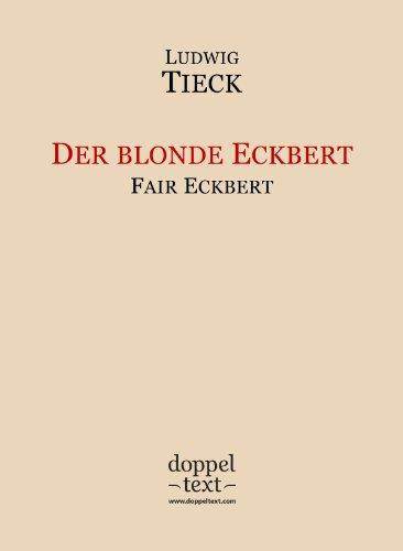 Der blonde Eckbert / Fair Eckbert – Bilingual German-English Edition / zweisprachig Deutsch-Englisch (German Edition) (Fair Blonde)