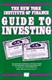 img - for The New York Institute of Finance Guide to Investing book / textbook / text book