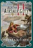 img - for Agatha H. and the Airship City book / textbook / text book