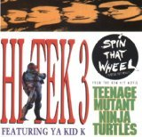 Spin That Wheel (Audio CD Single) - From Teenage Mutant Ninja Turtles Featuring Ya Kid K