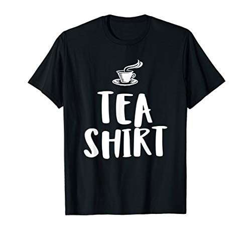 It's Tea Time  - Cup of Tea Shirt | Teas Tshirt Gift Idea
