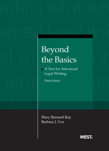 Beyond the Basics: A Text for Advanced Legal Writing - Text Ray