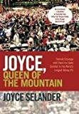 Joyce, Queen of the Mountain, Joyce Selander, 1462042074