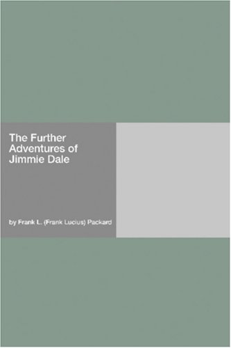 Download The Further Adventures of Jimmie Dale pdf