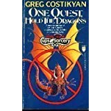 ONE QUEST HOLD DRAGONSby GREG COSTIKYAN