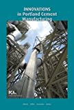 Innovations in Portland Cement Manufacturing, , 0893122718