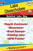 Lake Okeechobee Fishing Map (Florida Lake Series, (Fishing Hot Spots Map)