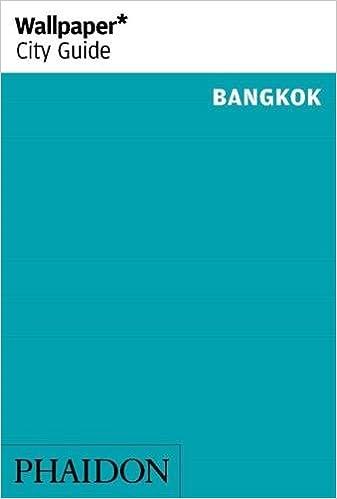 ^DJVU^ Wallpaper* City Guide Bangkok (Wallpaper City Guides). Zalando buses mandanos Toronto Legends Arturo