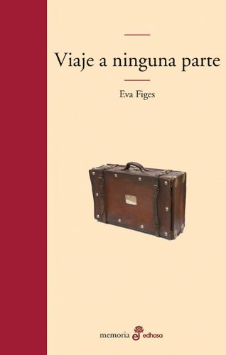 Viaje a ninguna parte (Edhasa Literaria): Amazon.es: Eva ...