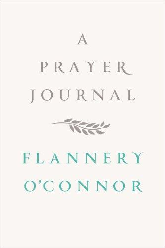 """""""A Prayer Journal"""" av Flannery O'Connor"""