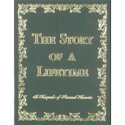 THE STORY OF A LIFETIME A KEEPSAKE OF PERSONAL MEMORIES THIRD EDITION (THE STORY OF A LIFETIME, THIRD EDITION)
