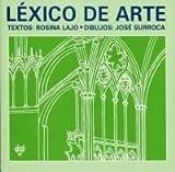 img - for Lexico de arte / Lexico Art (Diccionarios) (Spanish Edition) book / textbook / text book