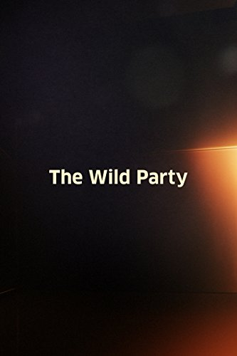 The Wild Party (1957) ()