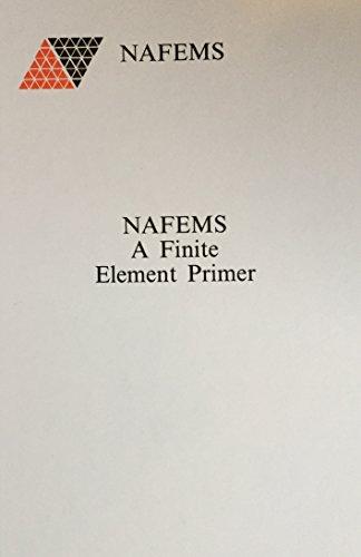 Finite Element Primer por National Agency for Finite Element Methods and Standards