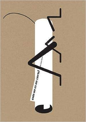Esto no es un cartel: Isidro Ferrer Soria: 9788417633011 ...