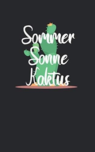 Sommer Sonne Kaktus: Notizbuch mit Kaktus Design und Spruch in Kariert. Für Notizen, Skizzen, Zeichnungen, als Kalender, Tagebuch oder als Geschenk (German Edition) (Sonnenbrillen Sonne)