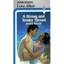 Strong & Tender Thread