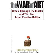 Steven Pressfield: The War of Art : Break Through the Blocks and Win Your Inner Creative Battles (Paperback); 2012 Edition