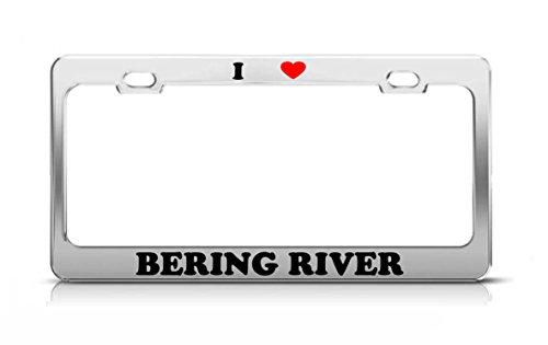 I HEART BERING RIVER Alaska Rivers Metal Auto License Plate Frame Tag Holder