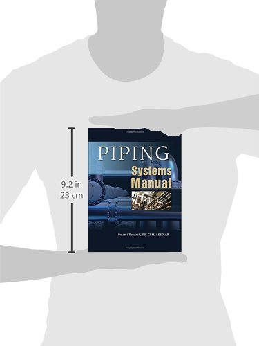 Piping Systems Manual: Brian Silowash: 9780071592765: Amazon