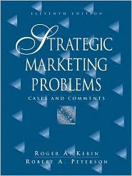 Strategic Marketing Problems 11th (eleventh) edition Text