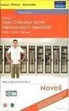 Novell Open Enterprise Server Administrators Handbook Suse Linux Edition