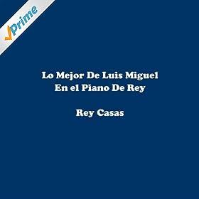 Amazon.com: Solamente Una Vez: Rey Casas: MP3 Downloads