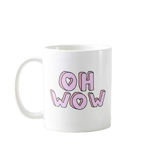 11OZ PREMIUM PORTABLE COFFEE MUGS FUNNY - OH WOW - GIFT IDEAL FOR MEN, WOMEN, MOM, DAD, TEACHER, BROTHER OR SISTER #1098