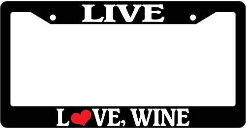 AMZ Decorative Frames Live Love Wine Universal License Plate Frame, Aluminum Metal Car Tag Frame, Funny Humor Auto Car Truck Tag Holder for US Standard, 2 Holes and Screws ()