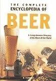 The Complete Encyclopedia of Beer, Esther J. J. Verhoef-Verhallen, 0785818669