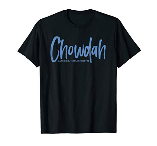 Chowdah Cape Cod Massachusetts t-shirt (funny Clam Chowder)