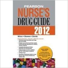 Read online Pearson Nurse's Drug Guide 2012 (Pearson Nurse's Drug Guide (Nurse Edition)) 1st (first) edition PDF, azw (Kindle), ePub, doc, mobi