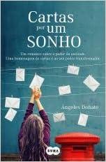 Cartas por um Sonho (Portuguese Edition): Angeles Doñate ...