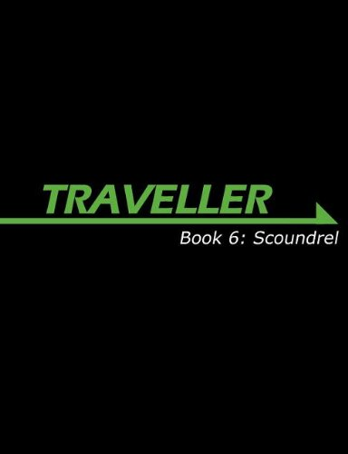 Traveller Book 6: Scoundrel (Traveller Sci-Fi Roleplaying)