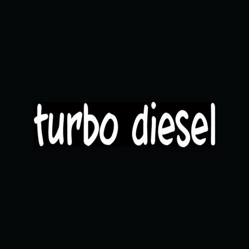 Truck Gas Mileage (TURBO DIESEL Sticker Car Truck Vinyl Decal Boost Gas Mileage Tow Pull Fast Funny - Die cut vinyl decal for windows, cars, trucks, tool boxes, laptops, MacBook - virtually any hard, smooth surface)